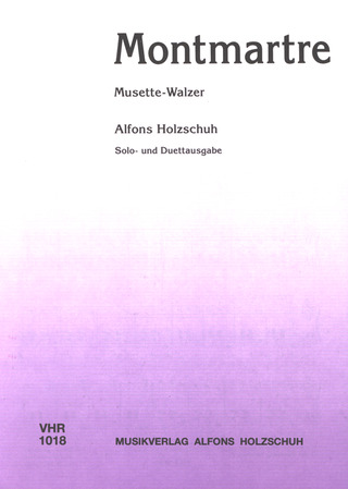 Alfons Holzschuh: Montmartre, Musette-Walzer
