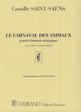 Camille Saint-Saëns: Carnaval Animaux 4 Ms