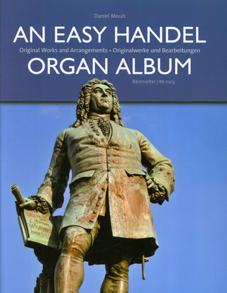 George Frideric Handel: An Easy Handel Organ Album