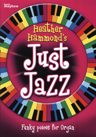Heather Hammond: Just Jazz