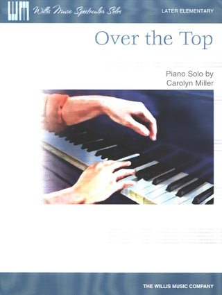 Carolyn C. Miller: Over the Top
