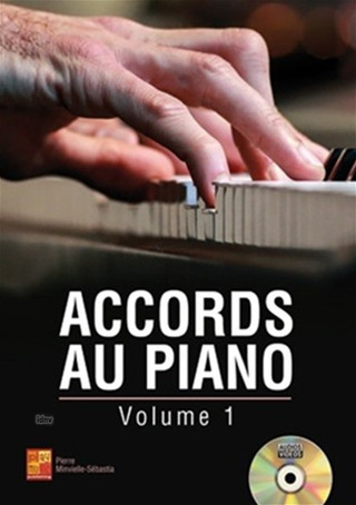 Pierre Minvielle-Sébastia: Accords au piano 1