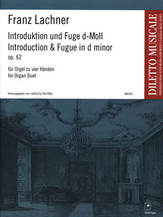 Franz Lachner: Introduction und Fuge d-moll op. 62