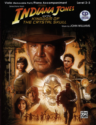 John Williams: Indiana Jones And The Kingdom Of The Crystal Skull - Selections