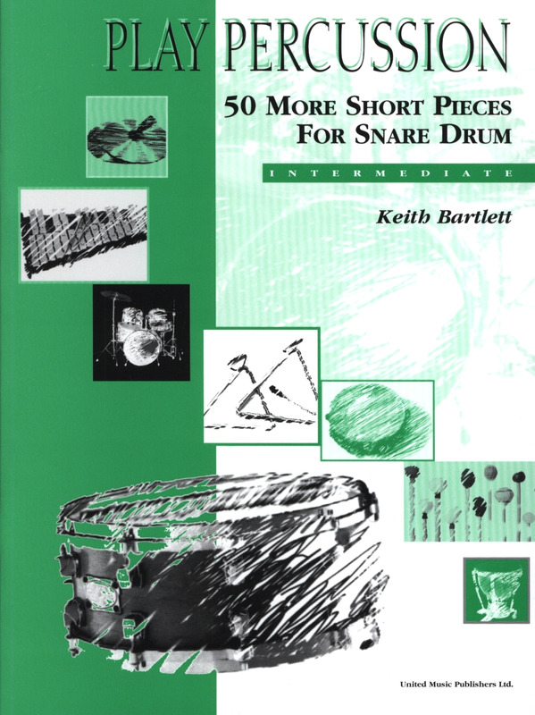 Keith Bartlett: 50 More Short Pieces For Snare Drum