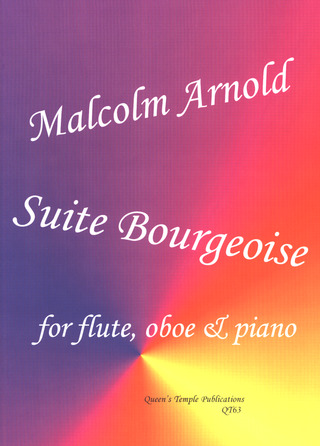 Malcolm Arnold: Suite Bourgeoise