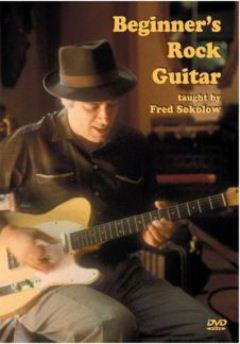 Fred Sokolow: Beginner's Rock Guitar