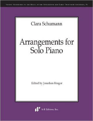 Clara Schumann: Arrangements for Solo Piano