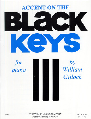 William Gillock: Accent on black Keys