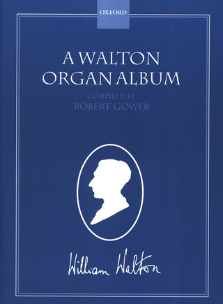 William Walton: Organ Album