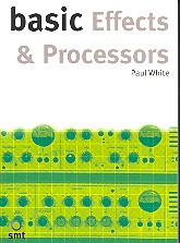 White Paul: Basic Effects And Processors Book Na