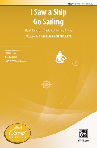 Glenda Franklin: I Saw a Ship Go Sailing