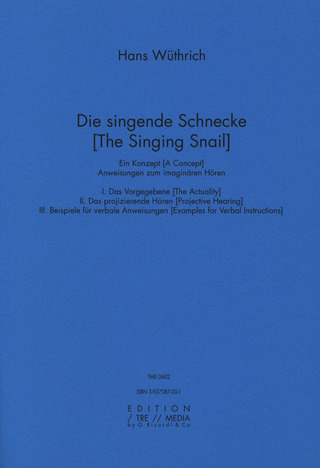Hans Wüthrich: The Singing Snail