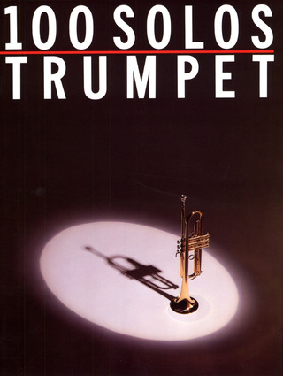 100 Solos For Trumpet