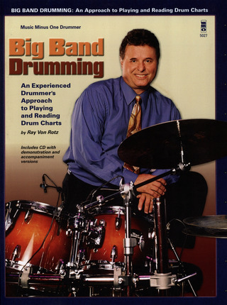 Ray von Rotz: Big Band Drumming