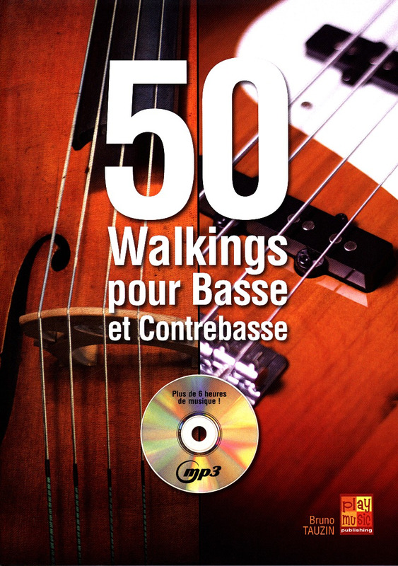 Bruno Tauzin: 50 Walkings pour Basse et Contrebasse