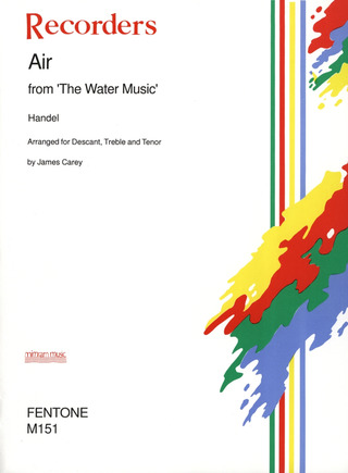 "George Frideric Handel: Air from ""The Water Music"""