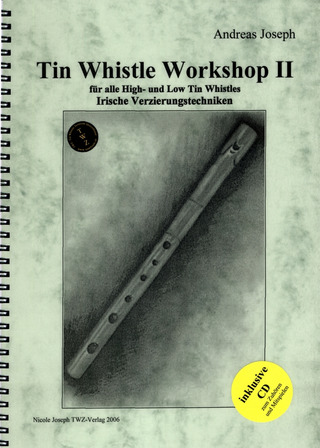 Joseph, Andreas: Tin Whistle Workshop 2