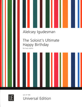 Aleksey Igudesman: The Soloist's Ultimate Happy Birthday