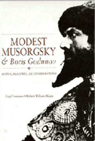 Robert William Oldani et al.: Modest Musorgsky and Boris Godunov
