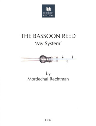 Mordechai Rechtman: The Bassoon Reed