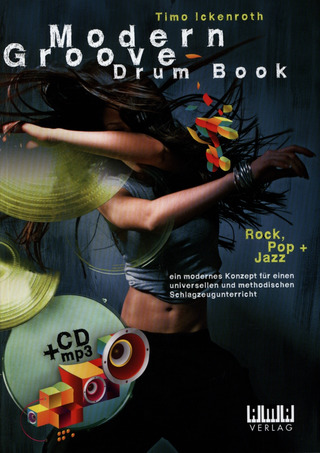 Timo Ickenroth: Modern Groove – Drum Book