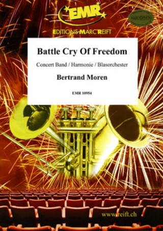 Moren, Bertrand: Battle Cry Of Freedom