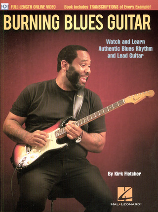 Kirk Fletcher: Kirk Fletcher: Burning Blues Guitar (Book/Online Video)