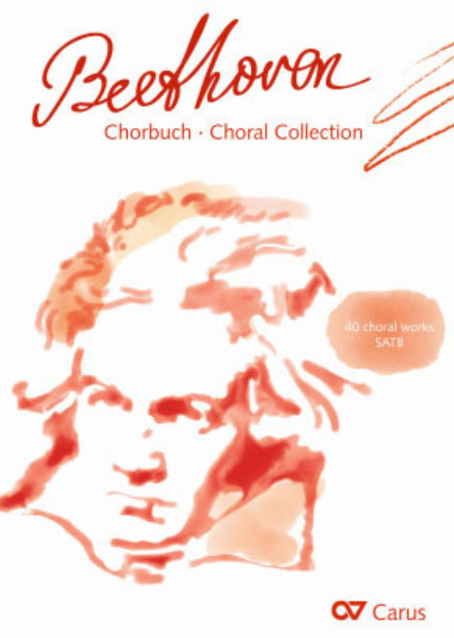 Ludwig van Beethoven: Choral Collection Beethoven
