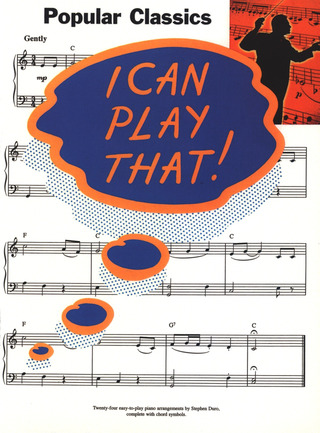 I Can Play That! Popular Classics Pvg