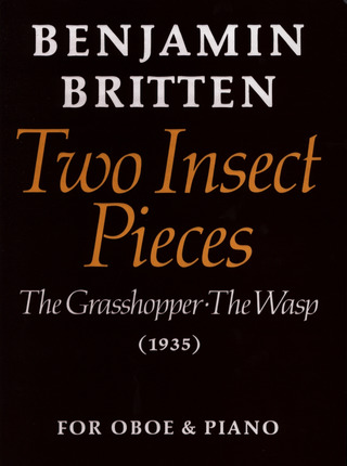 Benjamin Britten: Two Insect Pieces