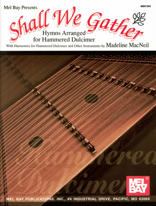 Mcneil M.: Shall We Gather - Hymnus Arranged For Mountain Dulcimer