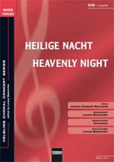 Johann Friedrich Reichardt: Heilige Nacht/Heavenly Night SAB a cappella