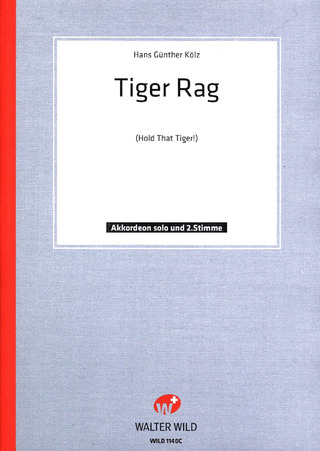 Tiger Rag (Hold that Tiger)