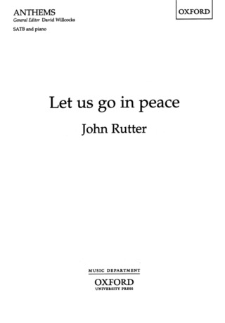 John Rutter: Let Us Go in Peace