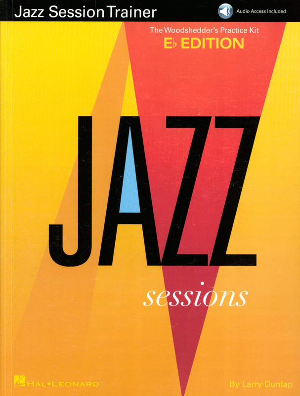 Larry Dunlap: Jazz Session Trainer: The Woodshedder's Practice Kit – Eb Edition (Book/Online Audio)