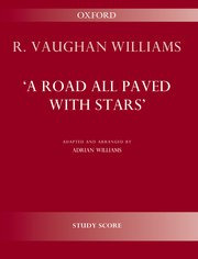 Ralph Vaughan Williams: A Road all paved with Stars