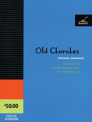 Michael Colgrass: Old Churches