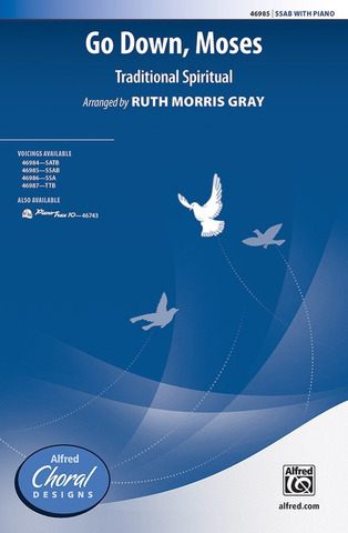 Ruth Morris Gray: Go Down, Moses