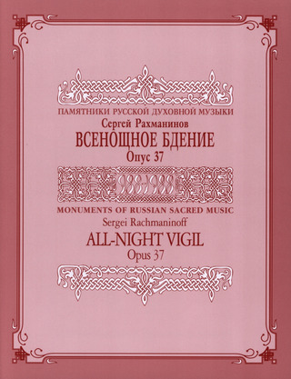 Sergei Rachmaninow: All Night Vigil Op 37 (Vespers)