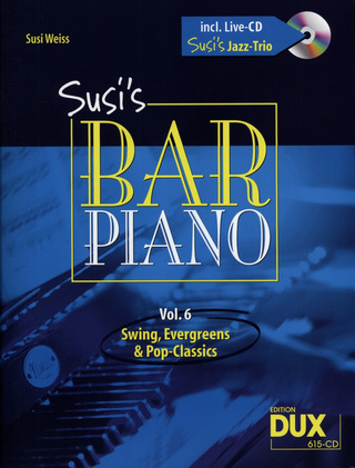 Weiss, Susi: Susis Bar Piano Band 6