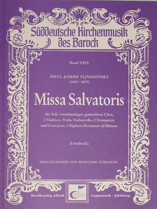 Pavel Josef Vejvanovsky: Missa Salvatoris