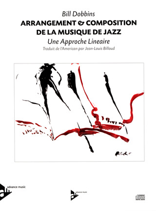Bill Dobbins: Arrangement & Composition de la Musique de Jazz