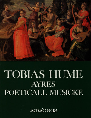 Tobias Hume: Ayres poeticall musicke