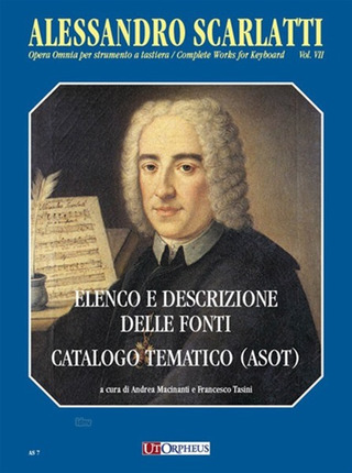 Alessandro Scarlatti: Complete Works for Keyboard 7 – Sources List and Description