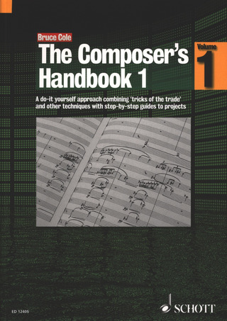 Bruce Cole: The Composer's Handbook