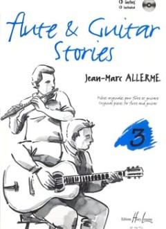 Jean Marc Allerme: Flute and Guitar Stories 3