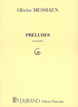 Olivier Messiaen: Preludes Piano