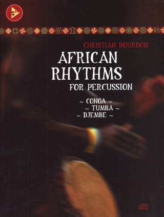 Christian Bourdon: African Rhythms for Percussion
