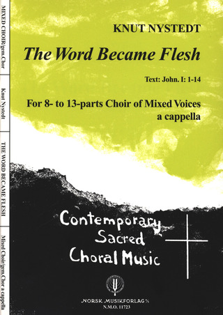 Knut Nystedt: The Word Became Flesh